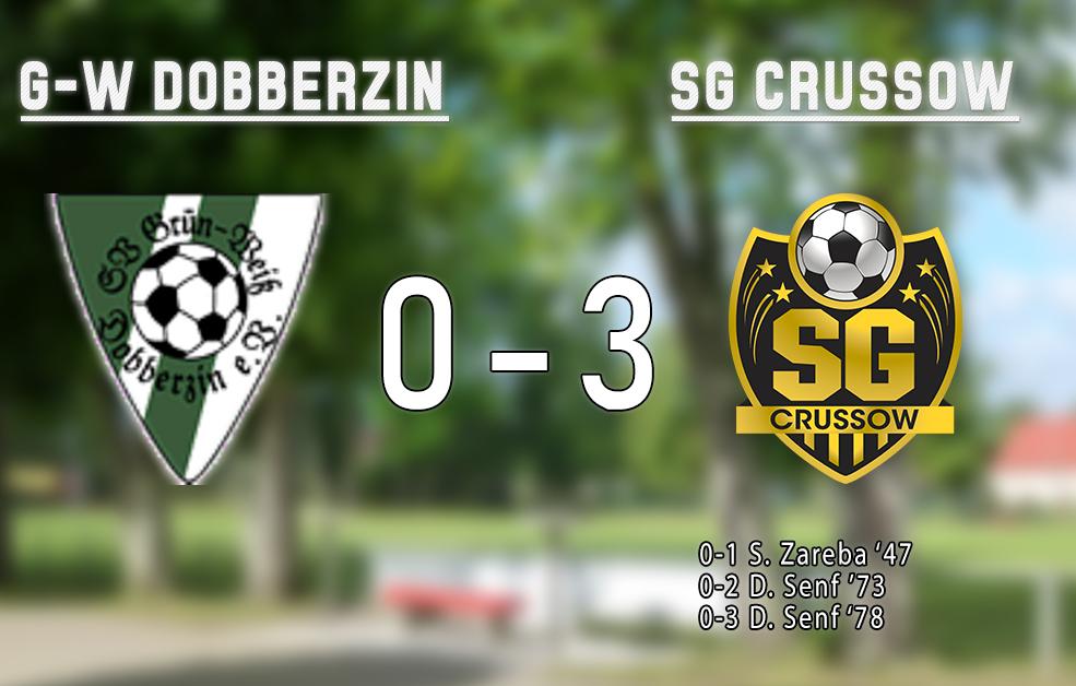 G-W Dobberzin – SG Crussow 0-3
